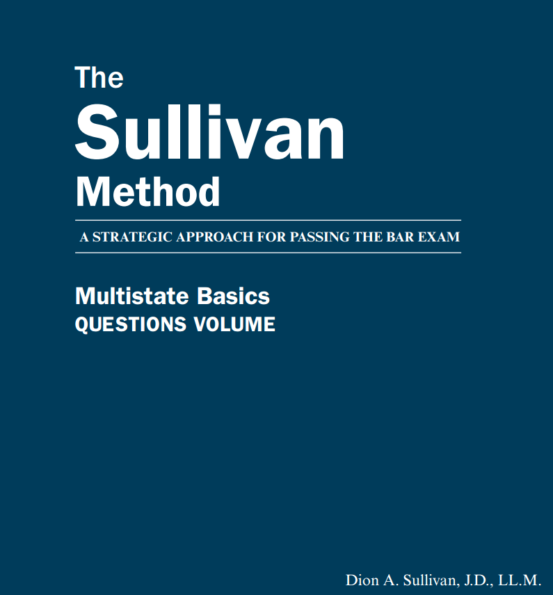 Pass Your California Bar Exam with sullivan method